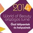 World of Beauty őszi kihelyezett tanfolyamok országszerte